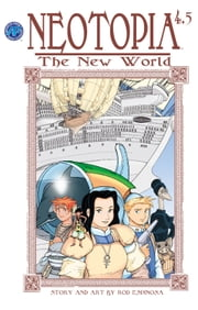 Neotopia Volume 4: The New World #5 ebook by Rod Espinosa