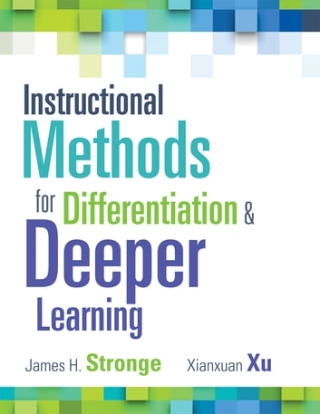 Instructional Methods For Differentiation And Deeper Learning Ebook