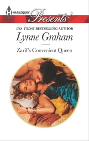Zarif's Convenient Queen - A Contemporary Royal Romance ebook by Lynne Graham