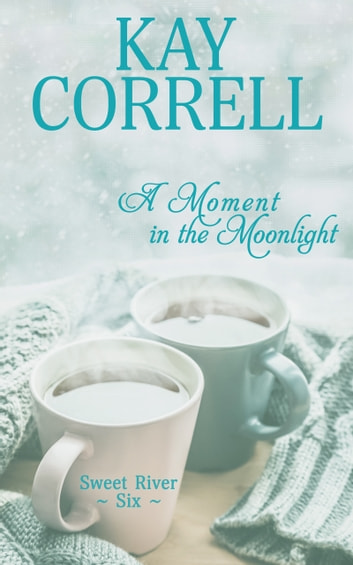 A Moment in the Moonlight ebook by Kay Correll