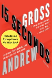 15 Seconds: A Novel - A Novel ebook by Andrew Gross