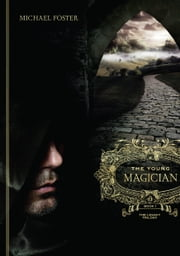 The Young Magician: Book One of The Legacy Trilogy ebook by Michael Foster