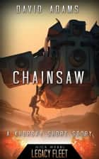 Chainsaw - Khorsky ebook by David Adams