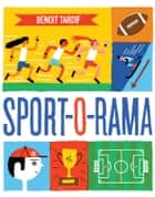 Sport-O-Rama ebook by Benoit Tardif