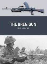 The Bren Gun ebook by Neil Grant,Peter Dennis