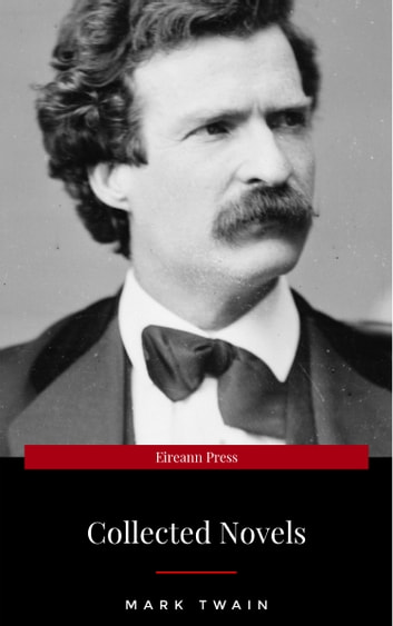Mark Twain: Five Novels (Library of Essential Writers Series) ebook by Mark Twain