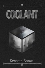 Coolant ebook by Kenneth Brown