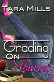 Grading on Curves ebook by Tara Mills