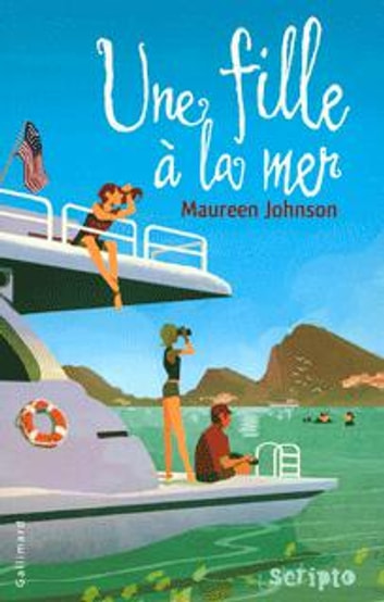 Une fille à la mer ebook by Maureen Johnson