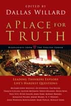 A Place for Truth ebook by Dallas Willard