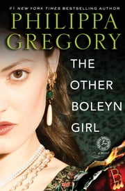 The Other Boleyn Girl ebook by Philippa Gregory