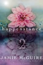 Happenstance: A Novella Series (Part Two) eBook by Jamie McGuire