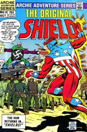 The Original Shield: Red Circle #4 ebook by Dick Ayers,Chic Stone,Martin Greim