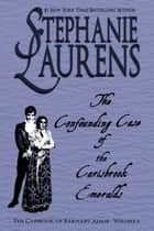 The Confounding Case Of The Carisbrook Emeralds ebook by Stephanie Laurens
