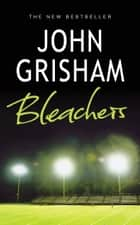 Bleachers ebook by