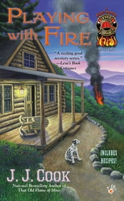 Playing with Fire ebook by J. J. Cook