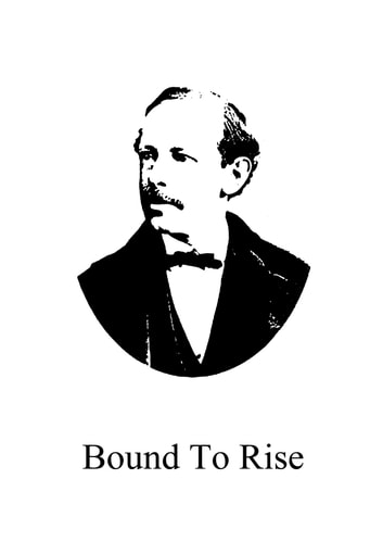 Bound To Rise ebook by Horatio Alger