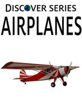 Airplanes ebook by Xist Publishing Publishing