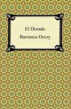 El Dorado ebook by