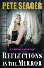 Reflections In The Mirror ebook by Pete Seager