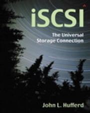 iSCSI - The Universal Storage Connection ebook by John L. Hufferd