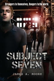 Subject Seven ebook by James Moore