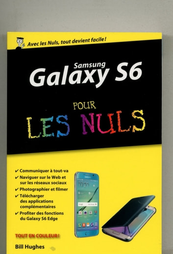 Samsung Galaxy S6 pour les Nuls, édition poche ebook by Bill HUGHES
