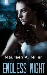 Endless Night ebook by Maureen A. Miller