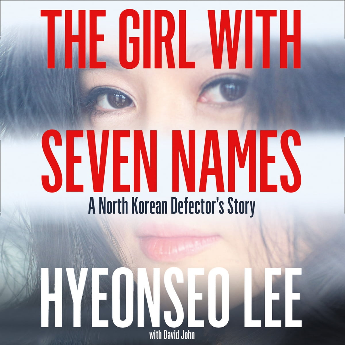 The Girl with Seven Names: A North Korean Defector's Story audiobook by  Hyeonseo Lee - Rakuten Kobo