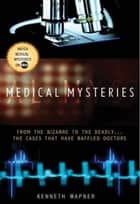 Medical Mysteries ebook by Ann Reynolds,Kenneth Wapner