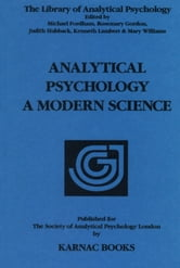 Analytical Psychology - A Modern Science ebook by