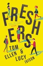 Freshers ebook by Tom Ellen