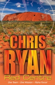 Alpha Force: Red Centre - Book 5 ebook by Chris Ryan