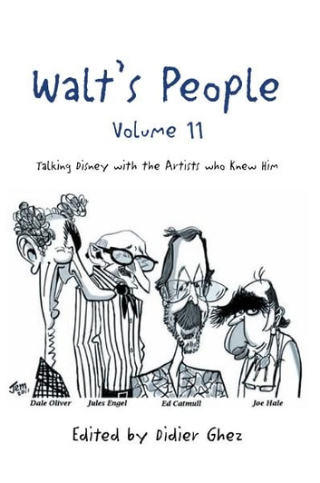Walt's People – Volume 11 - Talking Disney with the Artists who Knew Him ebook by Didier Ghez