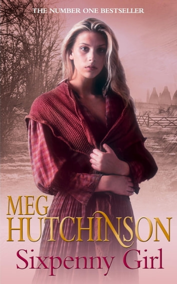 Sixpenny Girl ebook by Meg Hutchinson