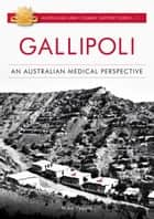 Gallipoli ebook by Michael Tyquin