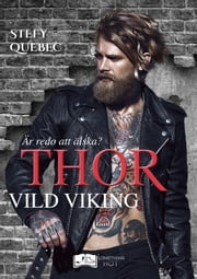 Thor - Vild Viking eBook by Stefy Québec