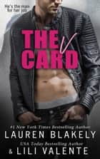 The V Card ebook by Lauren Blakely, Lili Valente