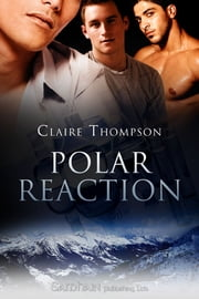 Polar Reaction ebook by Claire Thompson