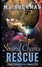 Second Chance Rescue eBook by M. L. Buchman