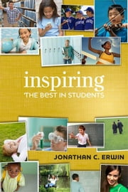 Inspiring the Best in Students ebook by Erwin, Jonathan C.