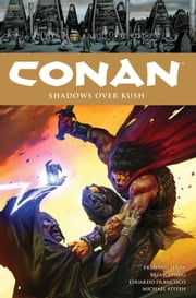 Conan Volume 17 Shadows Over Kush ebook by Fred van Lente,Brian Ching