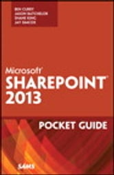Microsoft SharePoint 2013 Pocket Guide ebook by Ben Curry