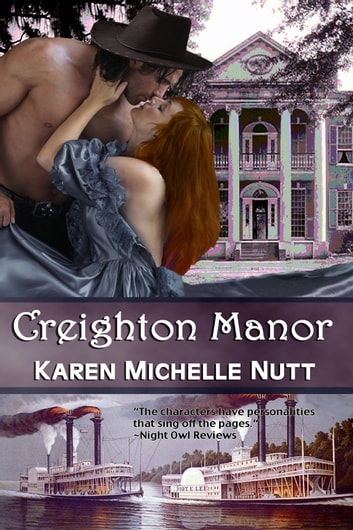 Creighton Manor ebook by Karen Michelle Nutt