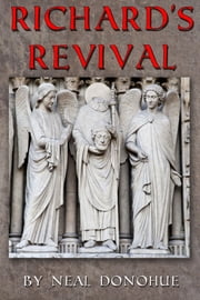 Richard's Revival ebook by Neal Donohue