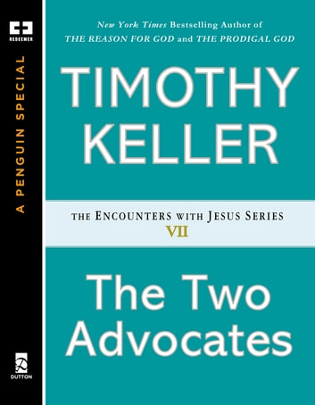 The Two Advocates ebook by Timothy Keller