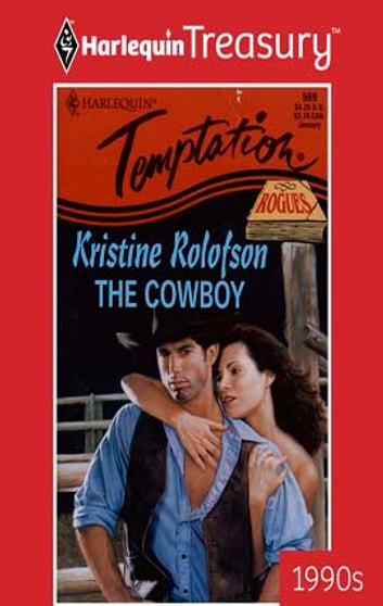 The Cowboy ebook by Kristine Rolofson