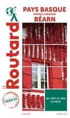 Guide du Routard Pays-Basque France, Espagne Béarn 2020/21 ebook by