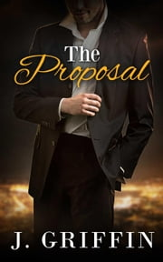 The Proposal ebook by J. Griffin