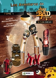 VERY BAD CLOPES À SAN DIEGO ebook by Barrouilhet-Bourré